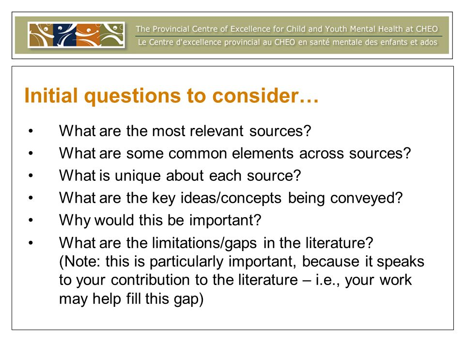 Initial questions to consider… What are the most relevant sources? What are some common elements across sources? What is unique about each source? Wha