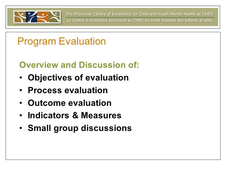 Program Evaluation Contact Information Contact Information: Susan Kasprzak Research Associate (613) 737-7600 ext.