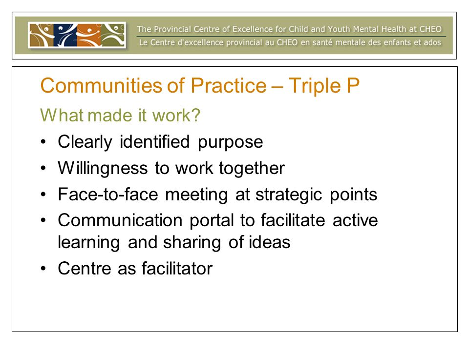 Communities of Practice – Triple P What made it work.