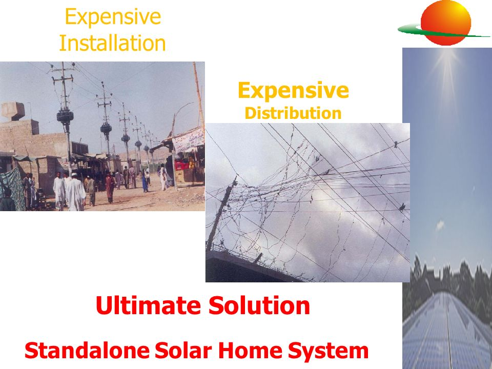 Expensive Installation Expensive Distribution Ultimate Solution Standalone Solar Home System