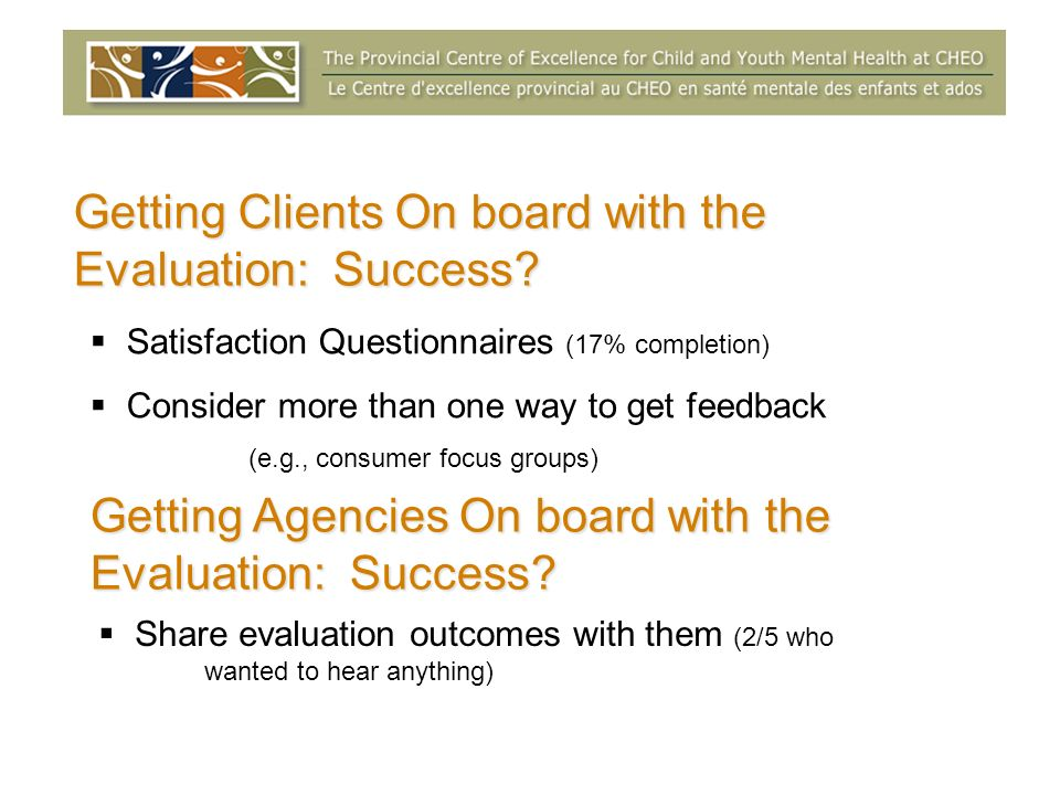 Getting Clients On board with the Evaluation: Success.