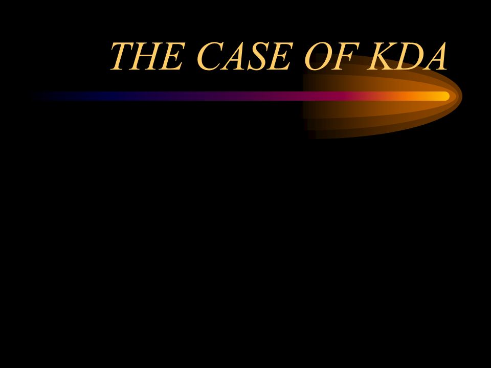 THE CASE OF KDA