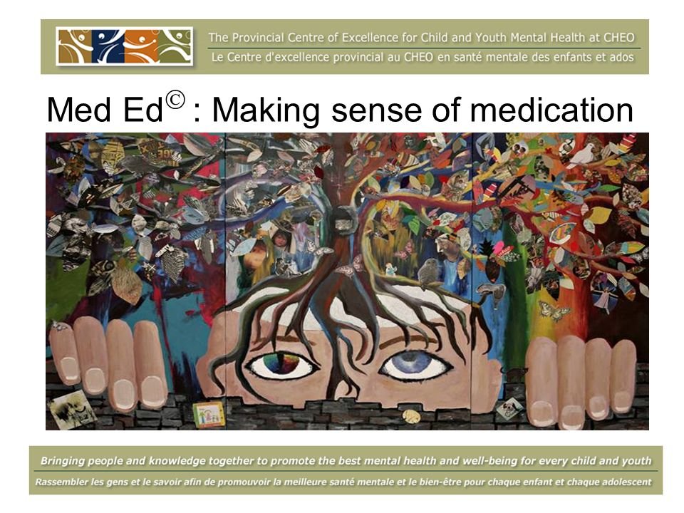 Med Ed : Making sense of medication