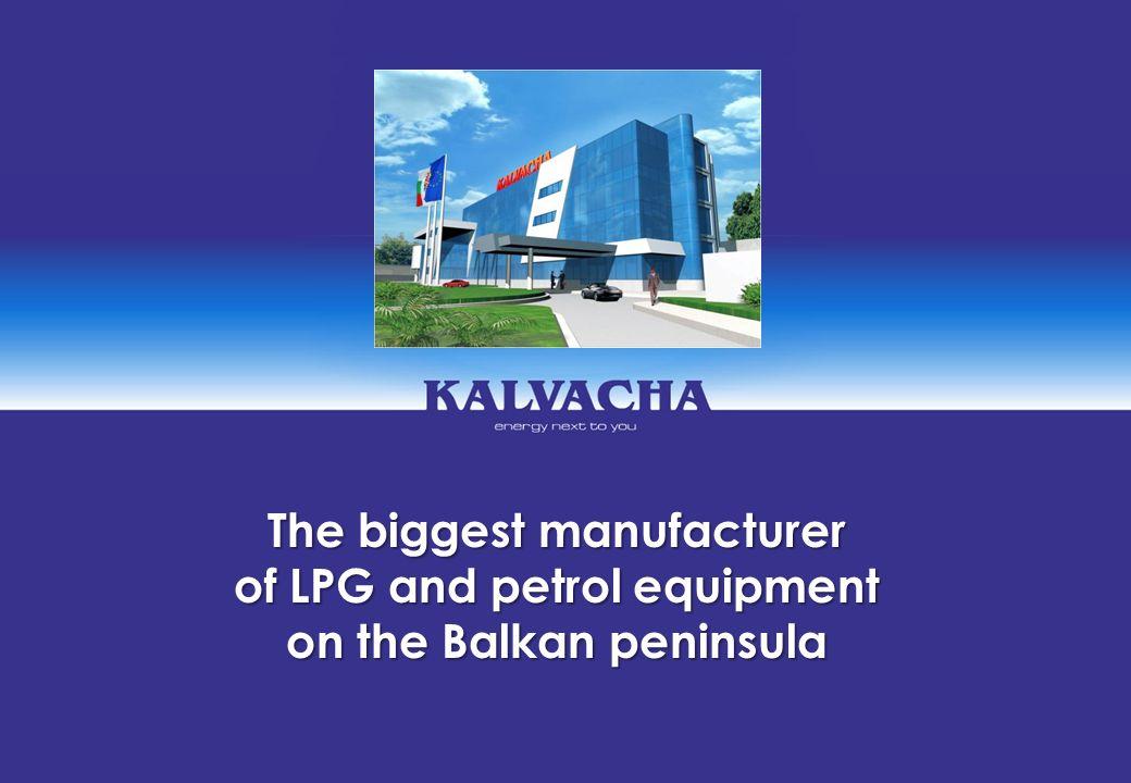 The biggest manufacturer of LPG and petrol equipment on the Balkan peninsula