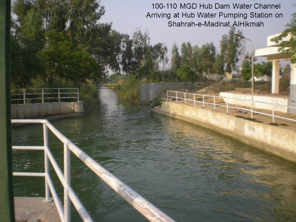 100-110 MGD Hub Dam Water Channel Arriving at Hub Water Pumping Station on Shahrah-e-Madinat AlHikmah