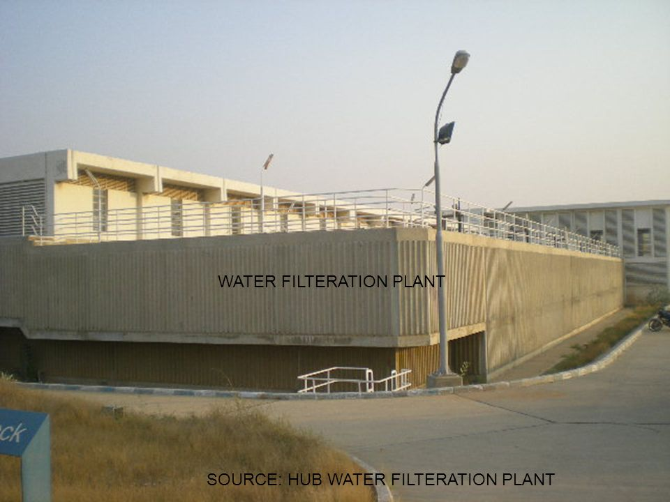 SOURCE: HUB WATER FILTERATION PLANT WATER FILTERATION PLANT