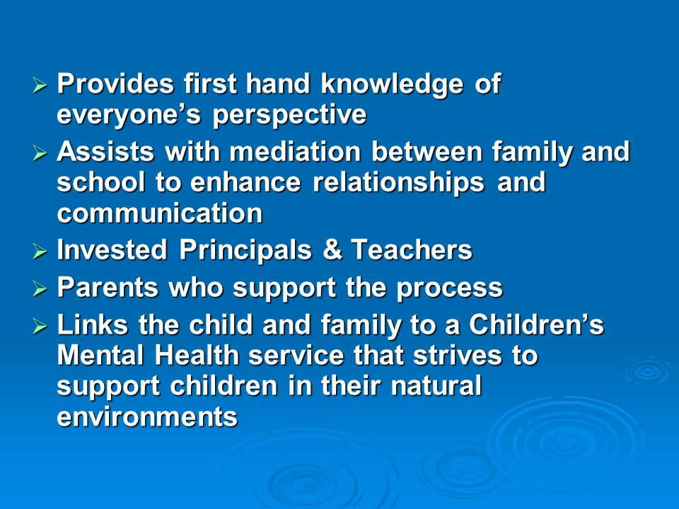 Challenges: When a referral comes from the school, engagement by the family is sometimes a challenge When a referral comes from the school, engagement by the family is sometimes a challenge School space School space Teacher time Teacher time