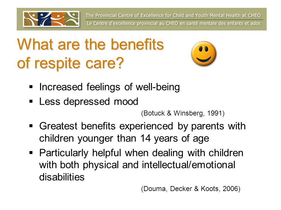 What are the benefits of respite care.