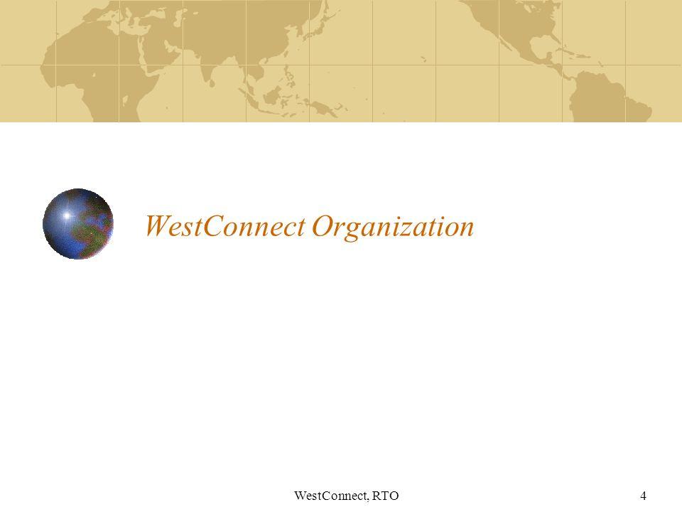 WestConnect, RTO4 WestConnect Organization