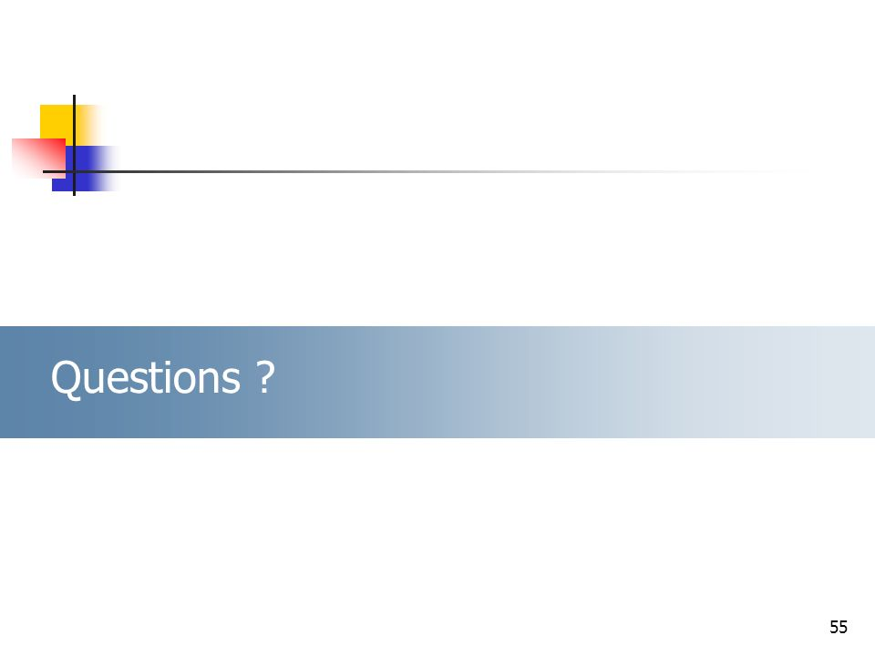 55 Questions ?