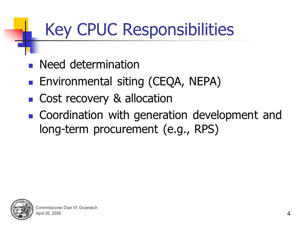 Commissioner Dian M. Grueneich April 20, 2006 3 California Transmission Projects in Permitting Process SCEs Devers-Palo Verde 2 Increases import capac