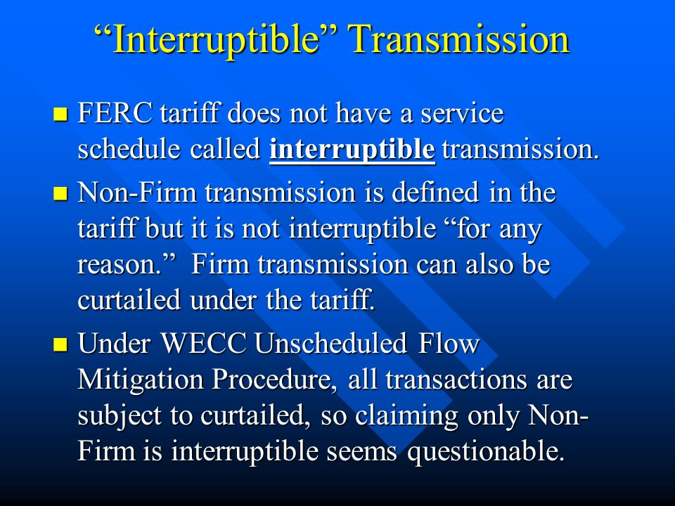 Interruptible Transmission What is it, exactly