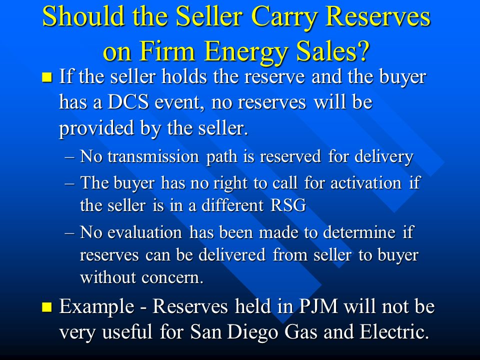 Should the Seller Carry Reserves on Firm Energy Sales.