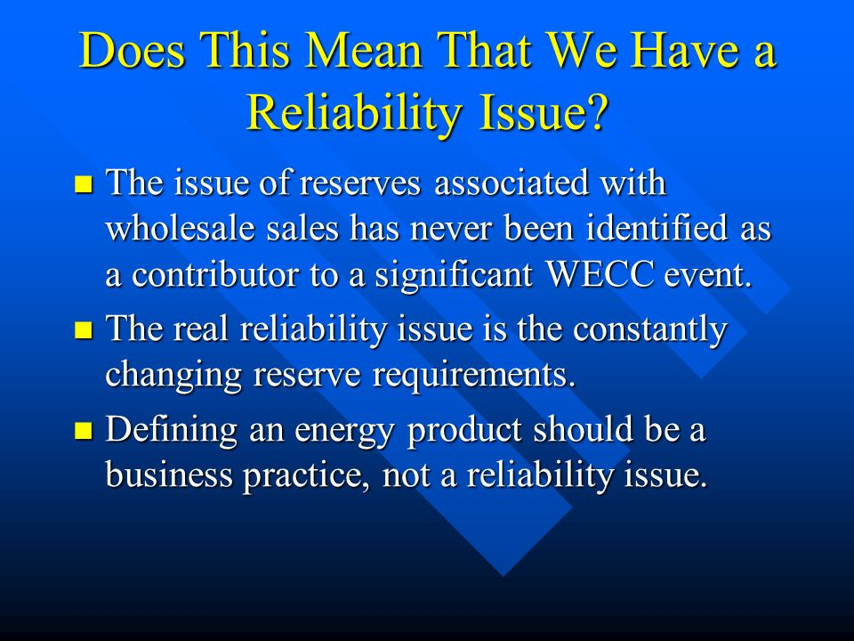 Does This Mean That We Have a Reliability Issue.
