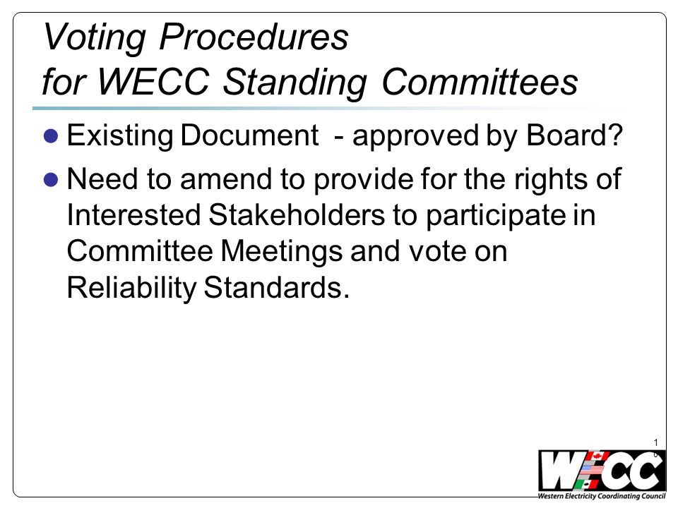 Voting Procedures for WECC Standing Committees Existing Document - approved by Board.