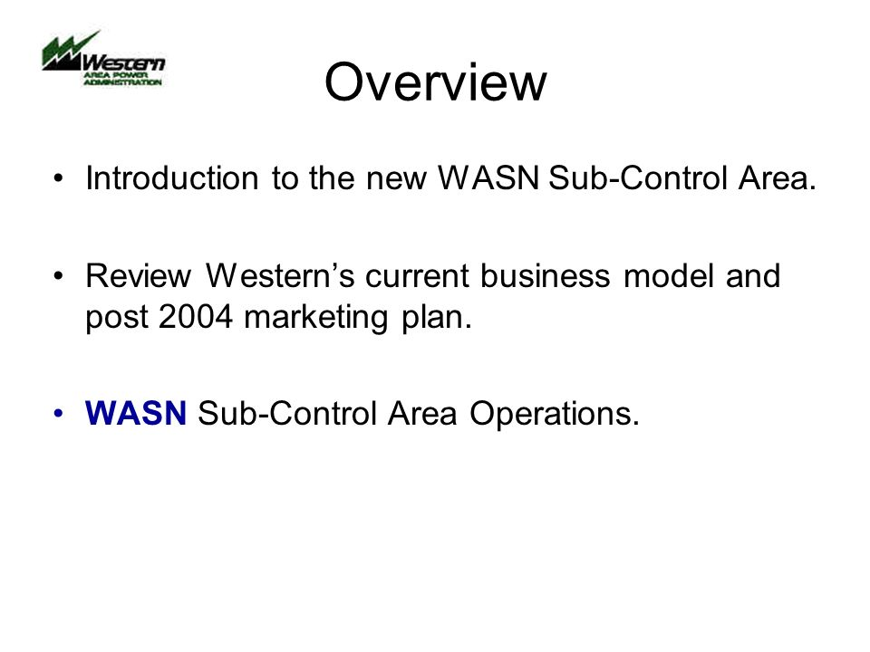 Overview Introduction to the new WASN Sub-Control Area.