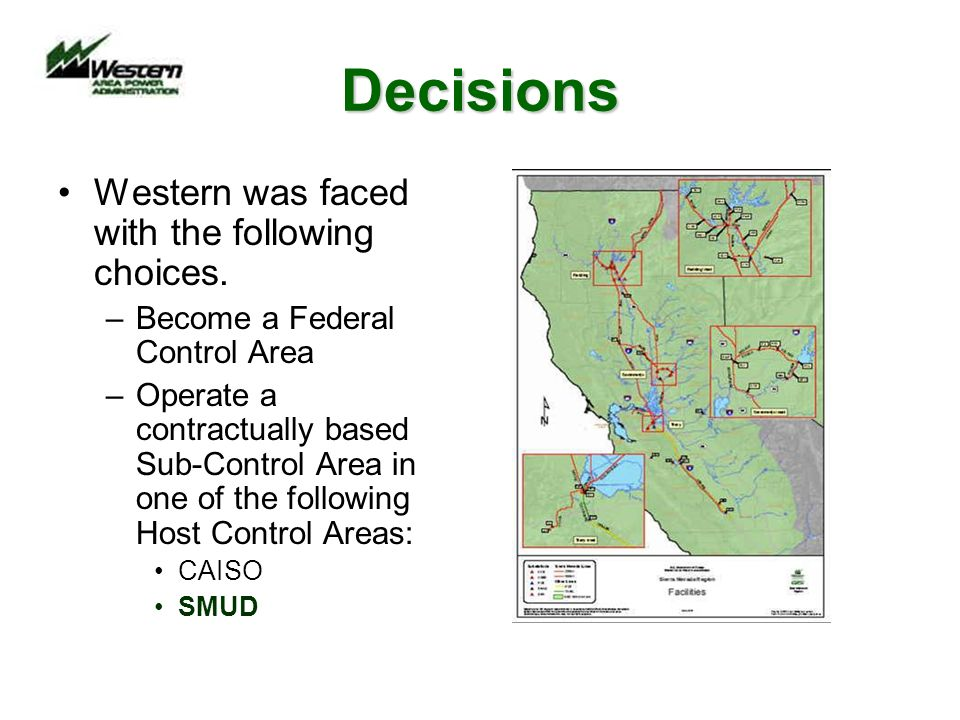 Outcome Western initially worked to become a Federal Control Area.