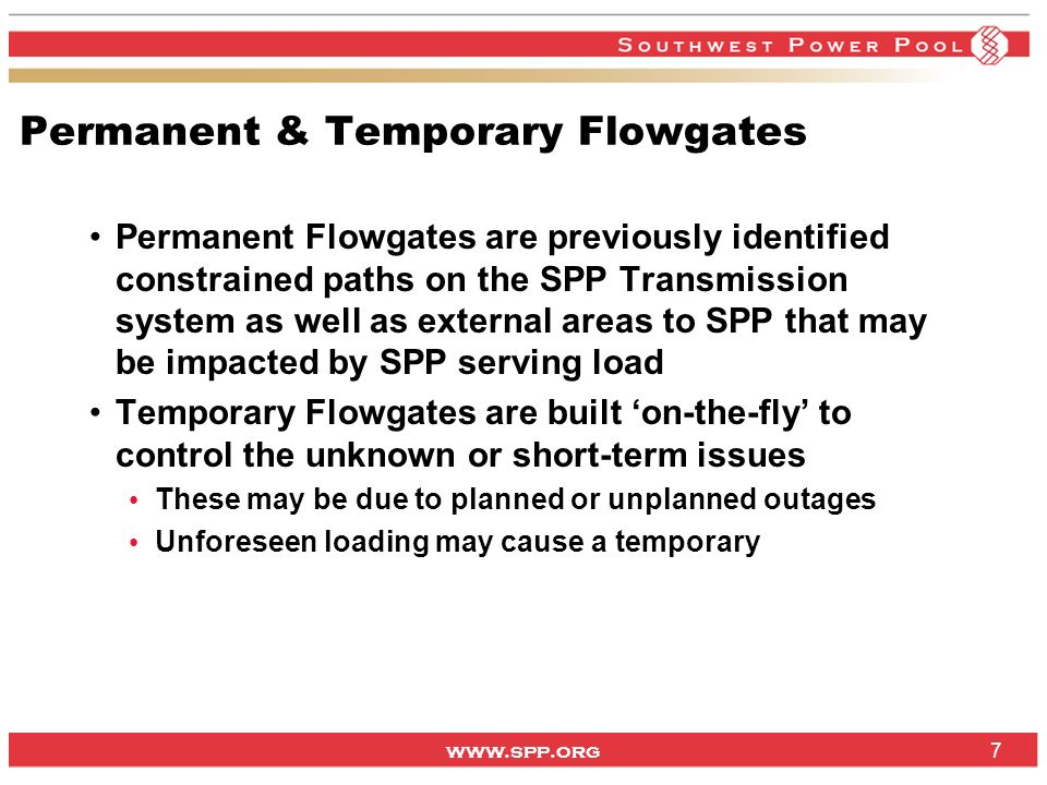 www.spp.org Market Flow split up CF flow gates Firm NN6 Filling buckets from left to right with Market Flow (1) (2) unlimited Firm NNL Limit 58