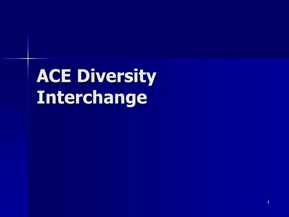 1 ACE Diversity Interchange