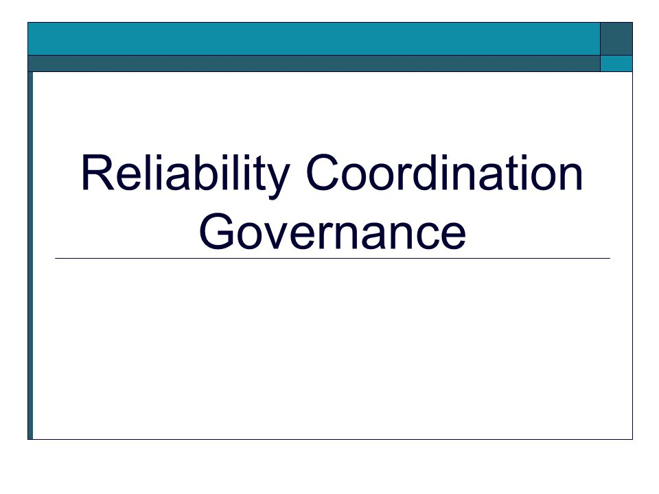 Reliability Coordination Governance