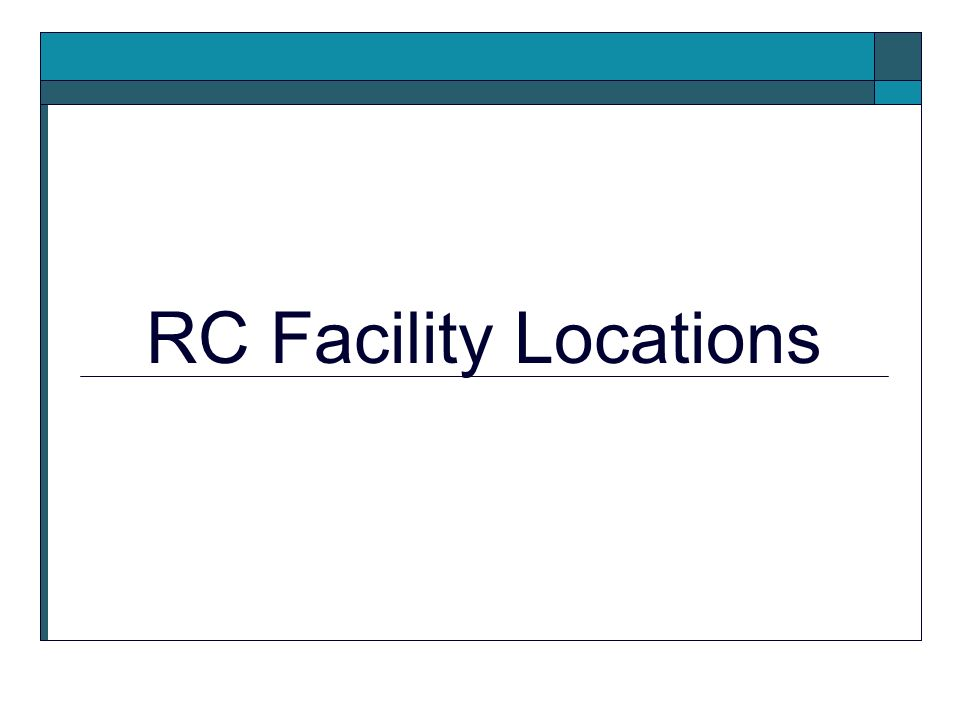 RC Facility Locations