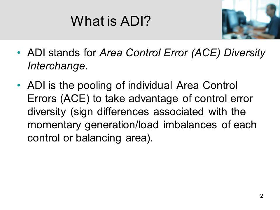 33 ADI Evaluation: Magnitude of ADI Adjustment IPC Analysis: Four Participants Data Period: 8/11 – 9/30/2008