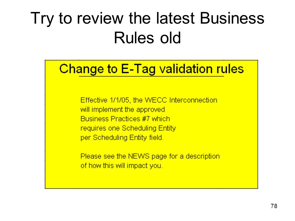 78 Try to review the latest Business Rules old