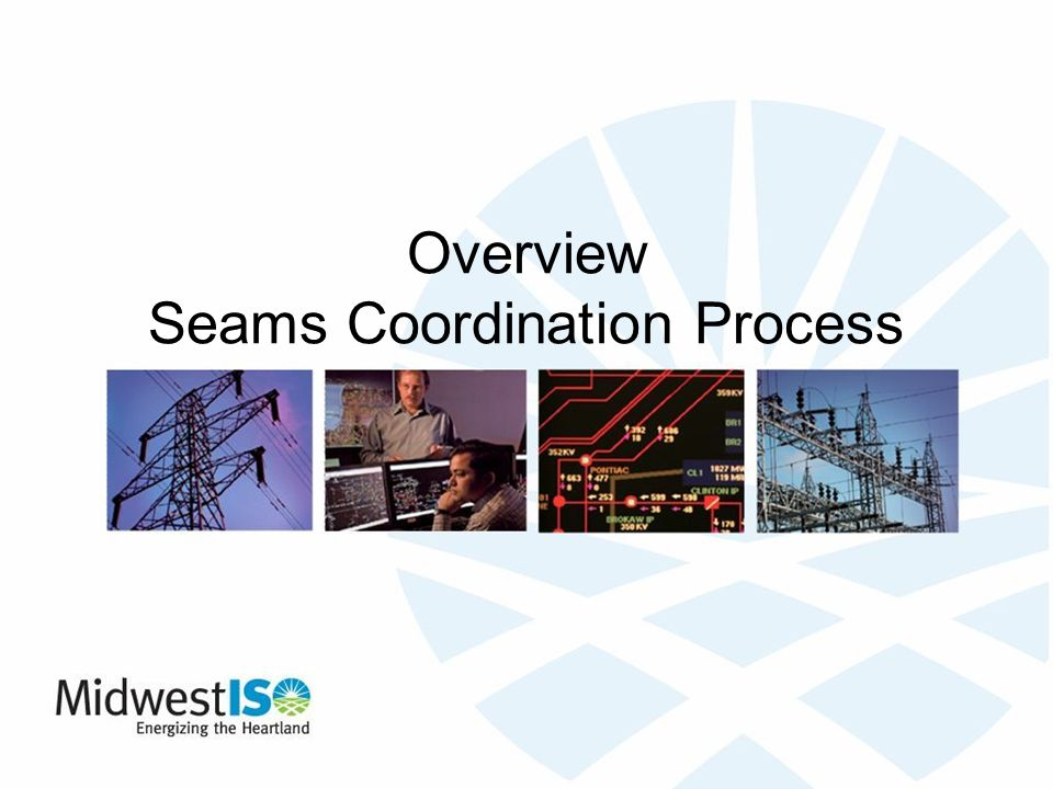 Overview Seams Coordination Process