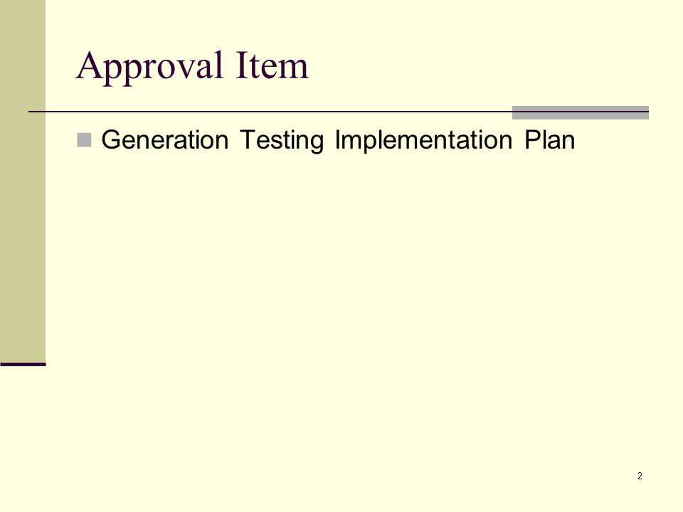 2 Approval Item Generation Testing Implementation Plan