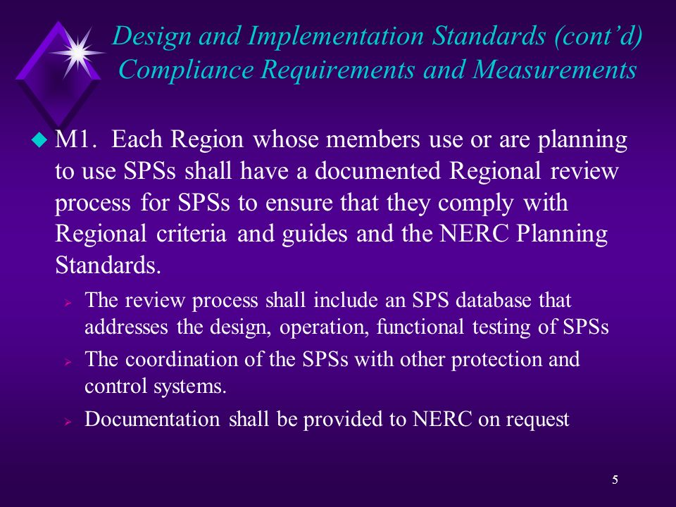 5 Design and Implementation Standards (contd) Compliance Requirements and Measurements u M1.