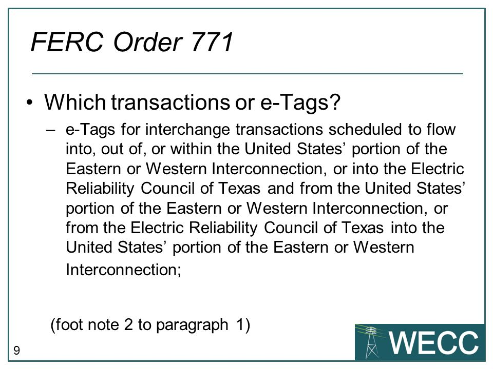 9 Which transactions or e-Tags.