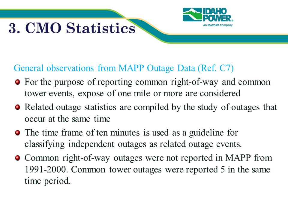 3. CMO Statistics General observations from MAPP Outage Data (Ref.
