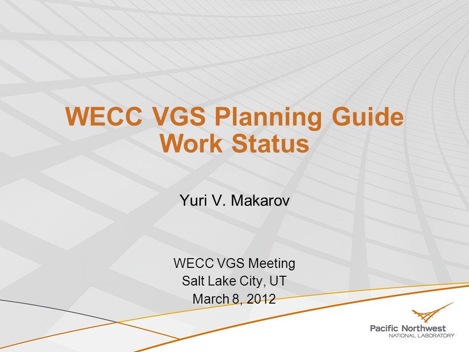 WECC VGS Planning Guide Work Status Yuri V.