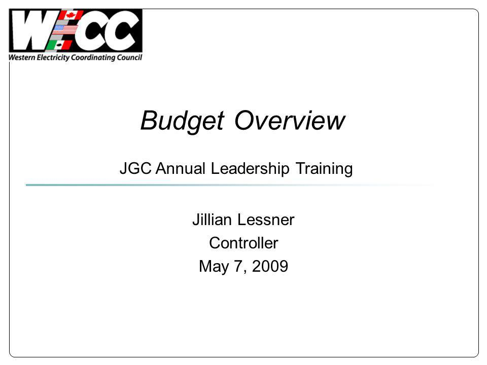 Budget Overview Jillian Lessner Controller May 7, 2009 JGC Annual Leadership Training