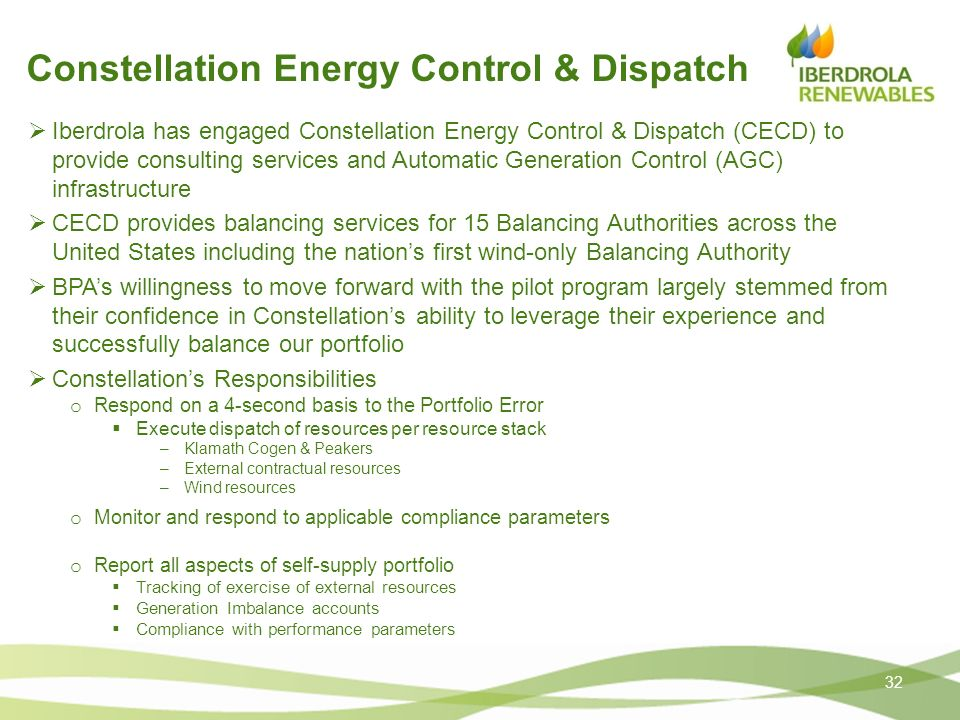 Constellation Energy Control & Dispatch Iberdrola has engaged Constellation Energy Control & Dispatch (CECD) to provide consulting services and Automa