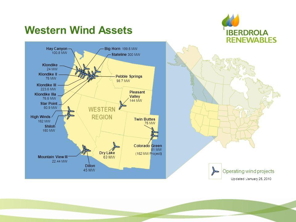 Western Wind Assets Stateline 300 MW Big Horn 199.5 MW Klondike 24 MW Klondike II 75 MW Klondike III 223.6 MW Klondike IIIa 76.5 MW High Winds 162 MW