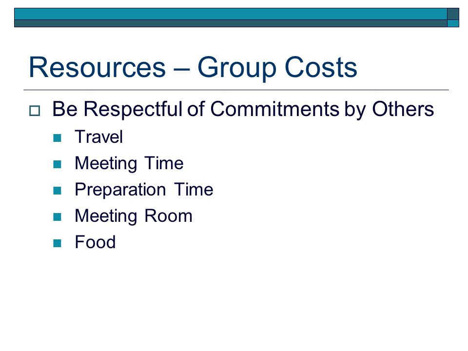 Group Obligations WECCs Mission is Your Groups Mission Groups Scope Statement If Its Not Correct, Rewrite It Make Sure the Group Knows: Groups Overall Goals Goals for Each Meeting