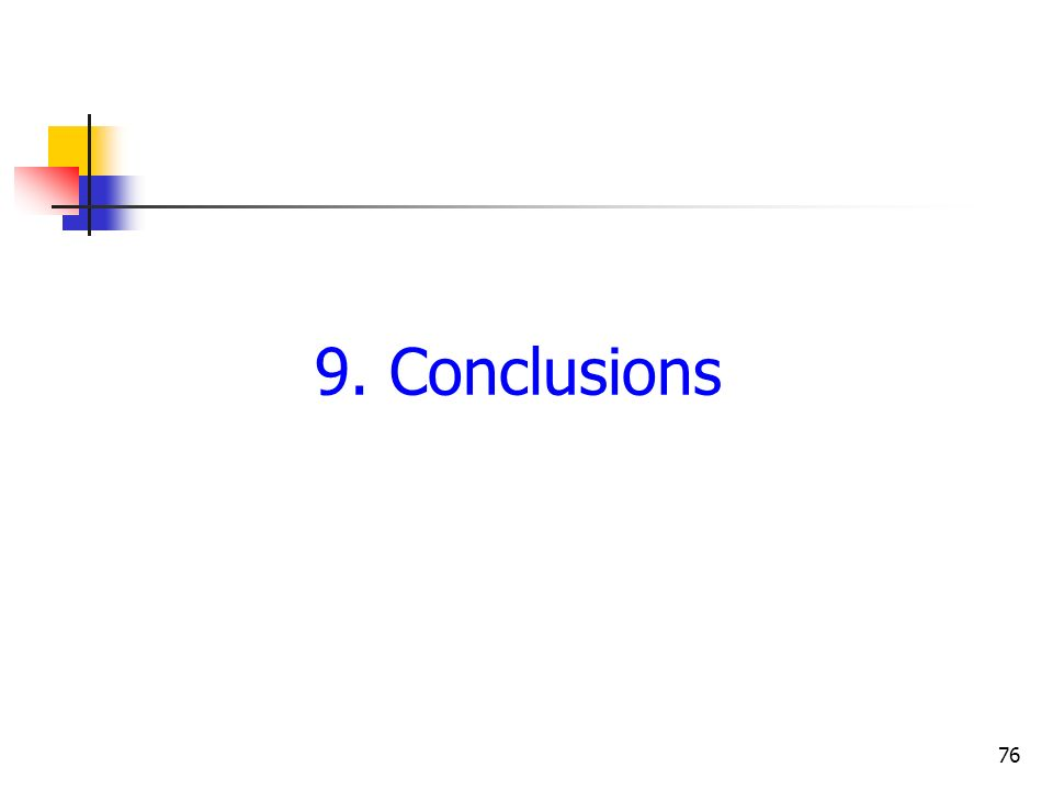 76 9. Conclusions