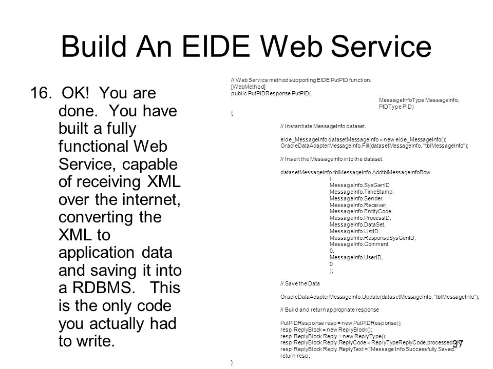 37 Build An EIDE Web Service 16.OK. You are done.