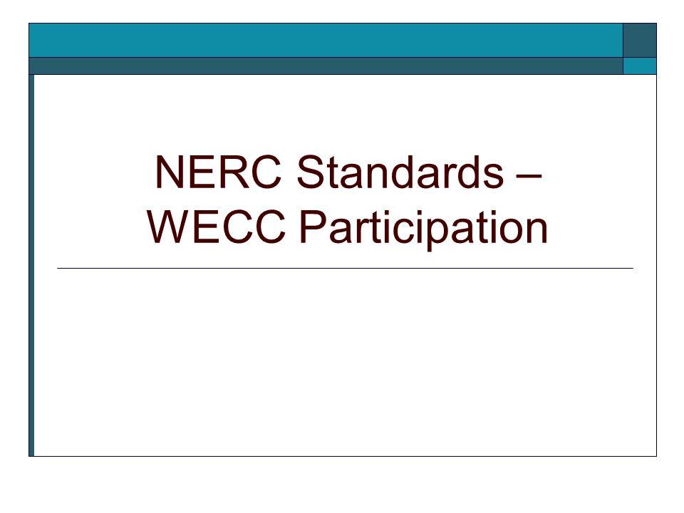 NERC Standards – WECC Participation