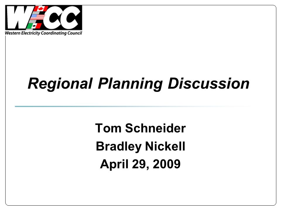 Regional Planning Discussion Tom Schneider Bradley Nickell April 29, 2009