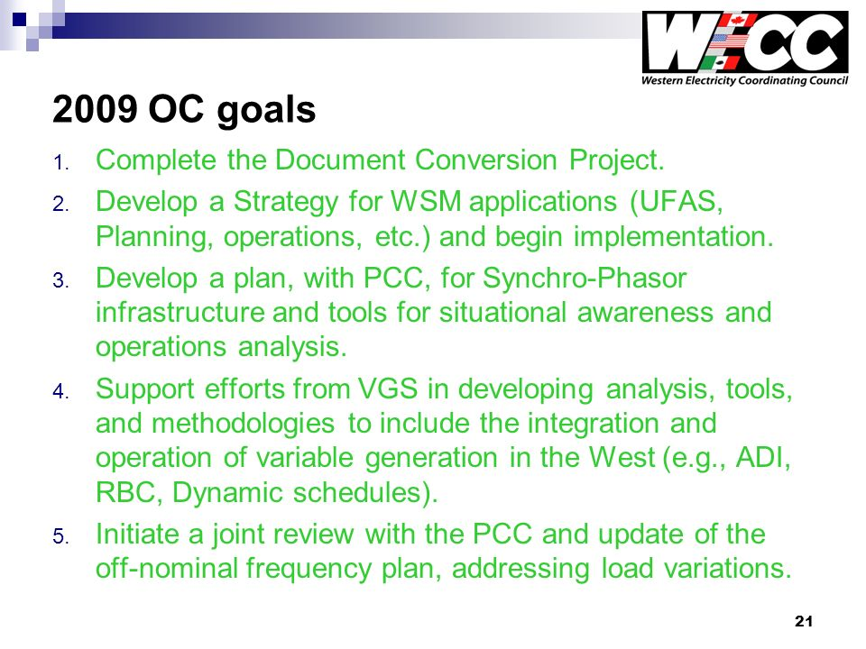 21 2009 OC goals 1. Complete the Document Conversion Project.