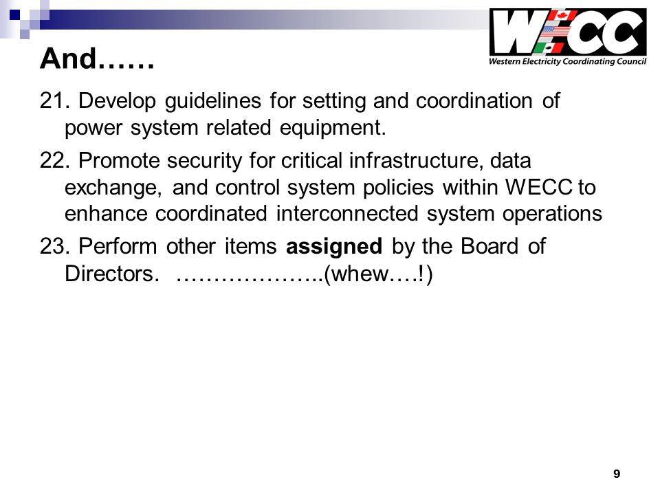 9 And…… 21. Develop guidelines for setting and coordination of power system related equipment.