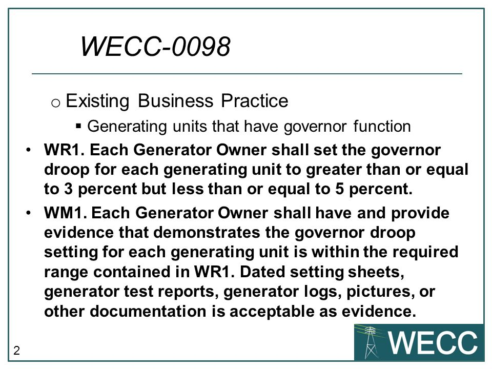 2 o Existing Business Practice Generating units that have governor function WR1.