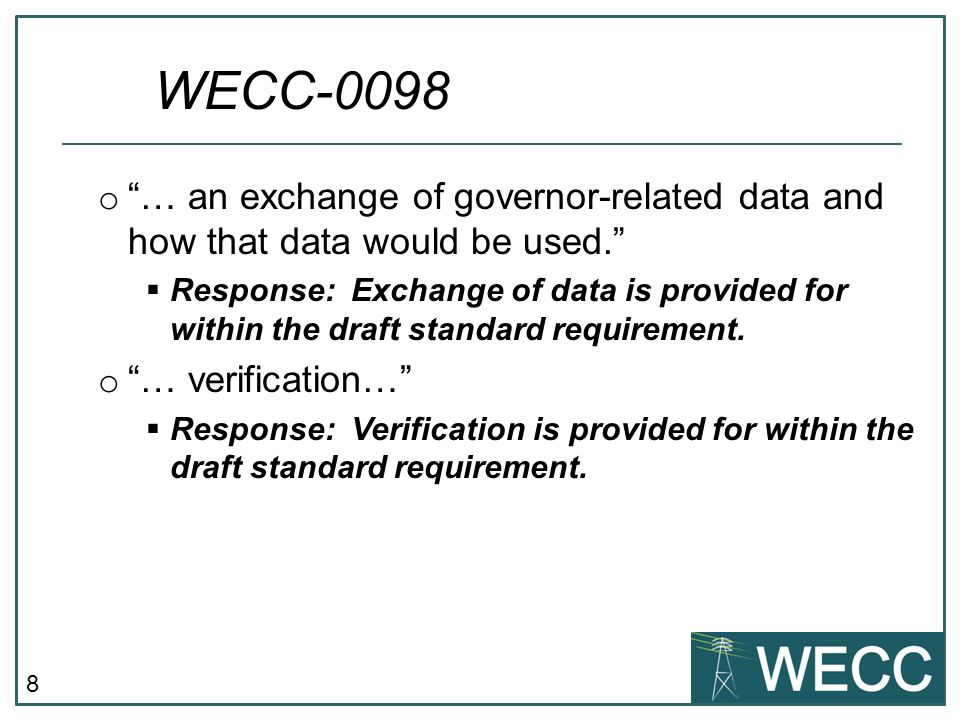 8 o … an exchange of governor-related data and how that data would be used. Response: Exchange of data is provided for within the draft standard requi