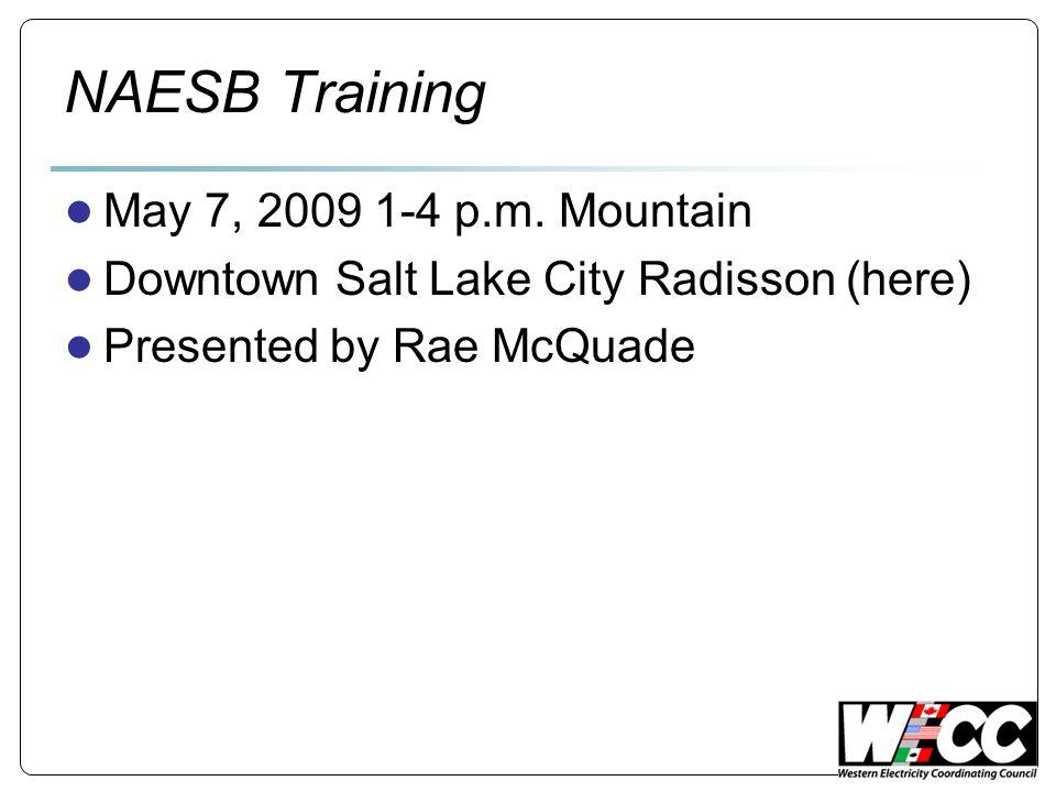 NAESB Training May 7, 2009 1-4 p.m.