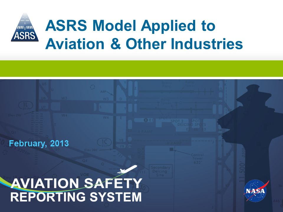February, 2013 ASRS Model Applied to Aviation & Other Industries