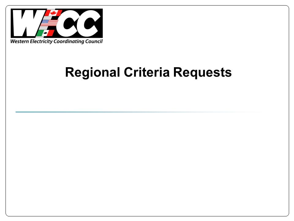 Regional Criteria Requests
