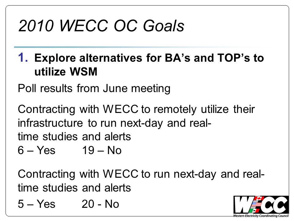 2010 WECC OC Goals 1.