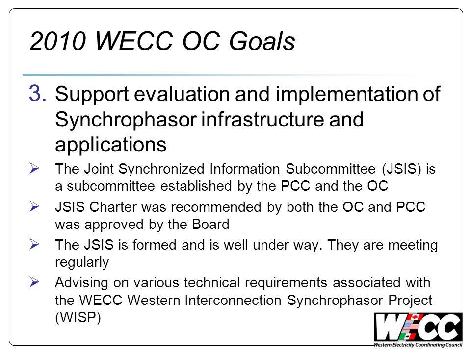 2010 WECC OC Goals 3.